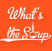 What's the Soup